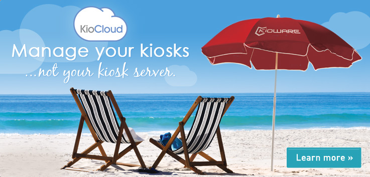 Manage your kiosks...not your kiosk server. Learn More